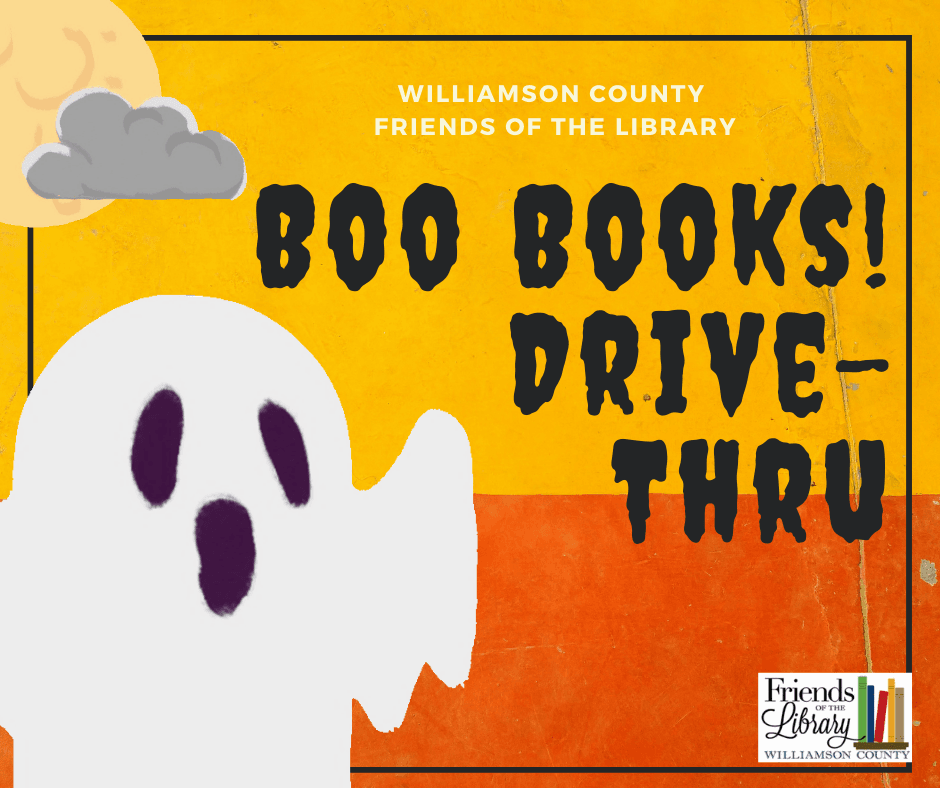 Williamson County Friends of the Library logo and text, Boo Books! Drive-Thru