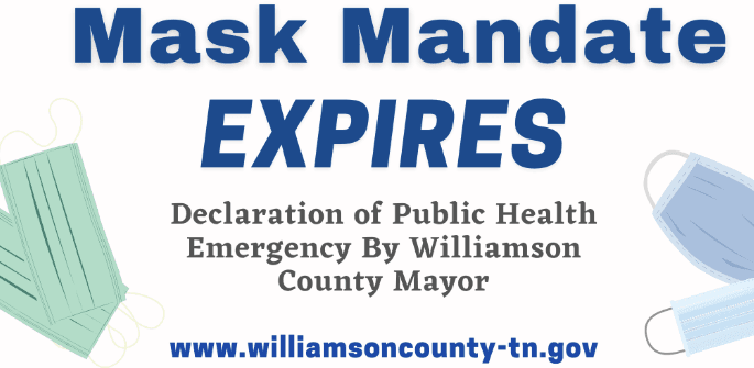 Mask Mandate expires Declaration of Public Health Emergency by Williamson County Mayor with url