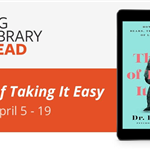 Big Library Read April 5-19 - The Art of Taking it Easy Book Cover